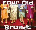 Centre Stage's Four Old Broads